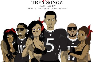 Trey Songz ft. Young Jeezy & Lil Wayne - Hail Mary [Explicit Audio]