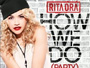 Rita Ora - How We Do (Party) [Explicit Audio]